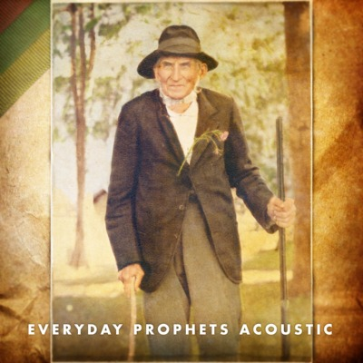 Everyday Prophets Acoustic (2011)